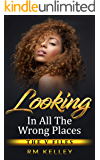 Looking In All the Wrong Places (The V Files Book 1)