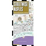 Streetwise Naples Map - Laminated City Center Street Map of Naples, Italy - Folding pocket size travel map with metro lines & stations