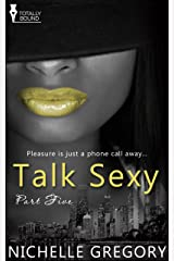 Talk Sexy: Part Five
