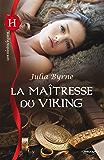 La maîtresse du Viking (Les Historiques t. 557)