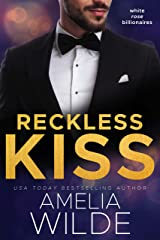 Reckless Kiss (White Rose Billionaires Book 1) Kindle Edition