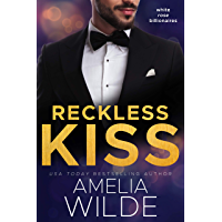 Reckless Kiss (White Rose Billionaires Book 1) (English Edition)