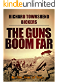 The Guns Boom Far