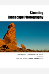 """Stunning Landscape Photography: A Michael Willems Dutch Master Class book (The Michael Willems """"Dutch Master Class"""" series 5) Kindle Edition"""