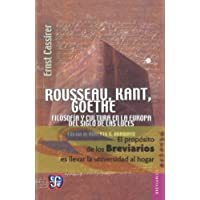 Rousseau, kant, goethe filosofia y cultura en el