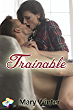 Trainable (2 Hearts Rescue South Book 3)