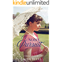 A Noble Pursuit: A Regency Romance (Regency Brides: A Promise of Love Book 3)