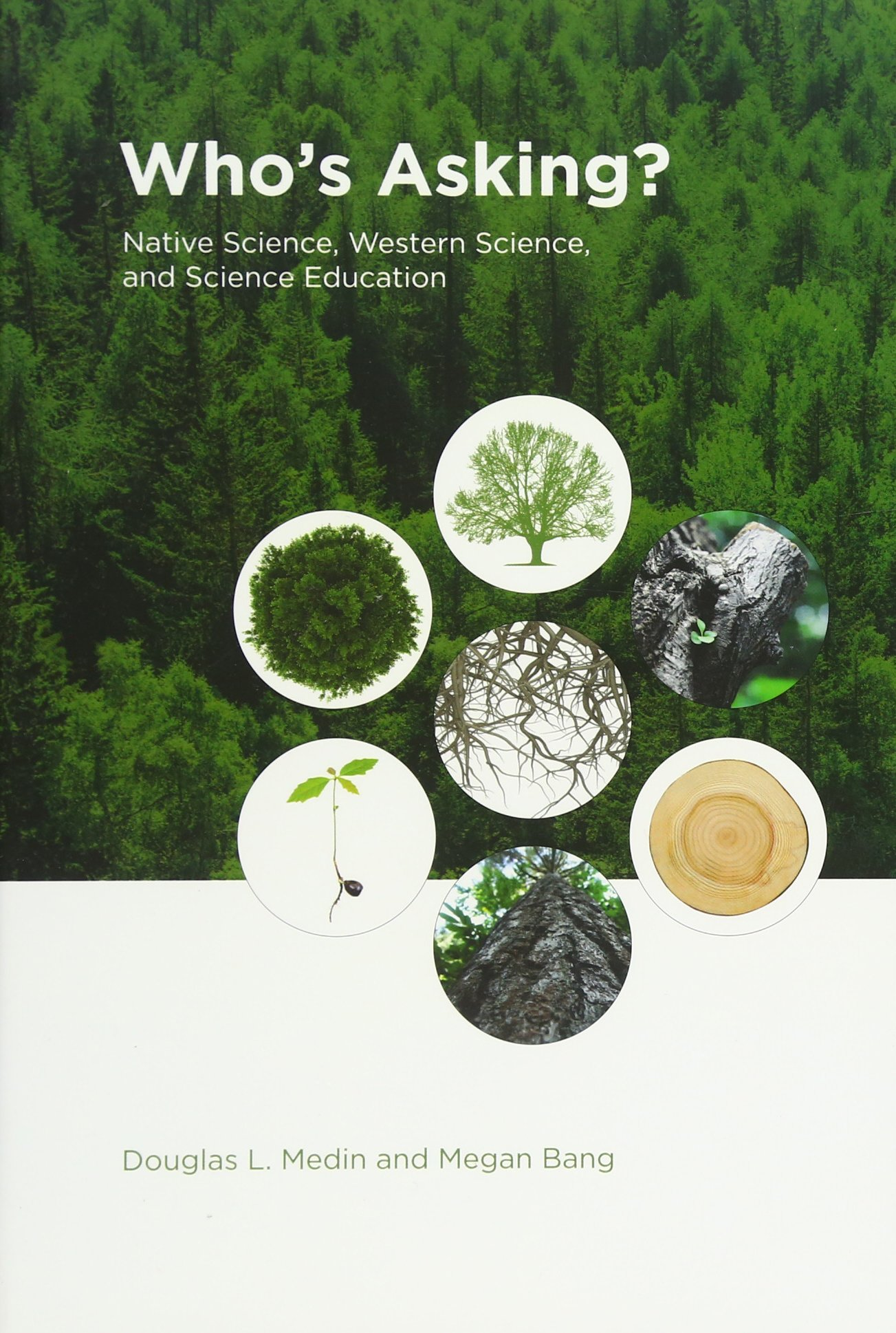 Read Online Who's Asking?: Native Science, Western Science, and Science Education (The MIT Press) ebook