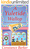 A Yuletide Wallop (The Lucky Dill Deli Cozy Mystery Series Book 1)