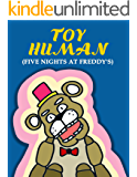 Toy Human (Five nights at freddy's): Fantasy Fiction FNAF Twisted