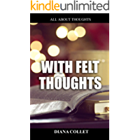 With felt thoughts: a whole world of ideas and thoughts