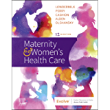 Maternity and Women's Health Care E-Book