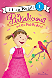 Pinkalicious and the Pink Parakeet (I Can Read Level 1)