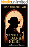 Tangier Bank Heist: An Interzone Mystery