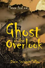 Ghost of the Overlook: Please find me... (Shadow Folk Book 1)