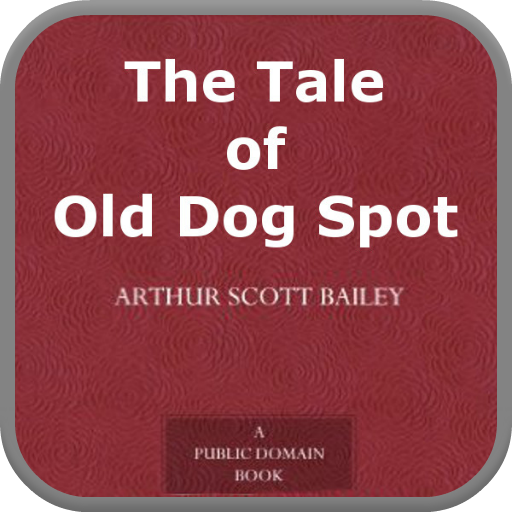 The Tale of Old Dog Spot PDF