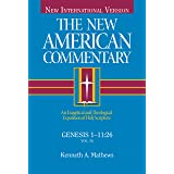 The New American Commentary: Genesis 1- 11:26 (New American Commentary)