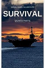 Survival: Quinta Parte (Spanish Edition) Kindle Edition