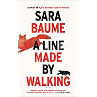 A Line Made by Walking: A Novel