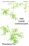 The Good Confession (The Basic Lessons Series Book 2)