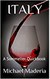 ITALY: A Sommelier Quickbook (sommelier Quickbooks 5) (English Edition)