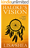 Haloke's Vision (Arapaho Vision Quest Book 3)