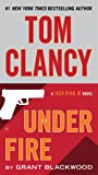 Tom Clancy Under Fire (A Jack Ryan Jr. Novel)