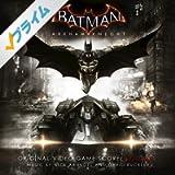 Batman: Arkham Knight - Original Video Game Score, Vol. 1