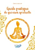 Guide pratique de guérison spirituelle