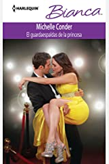 El guardaespaldas de la princesa (Bianca) (Spanish Edition) Kindle Edition