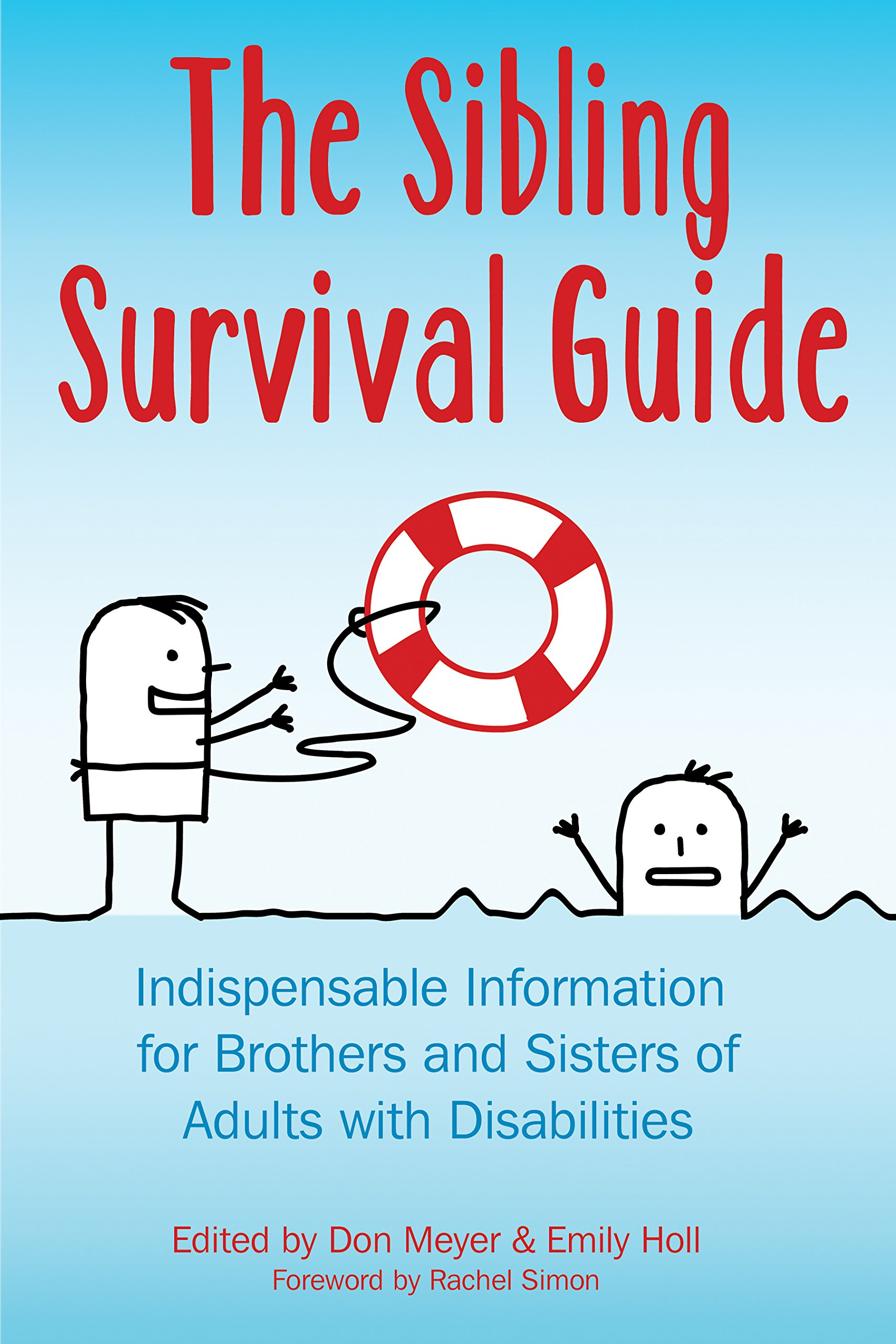 Download The Sibling Survival Guide: Indispensable Information for Brothers and Sisters of Adults With Disabilities ebook