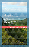 Anything You Want (English Edition)