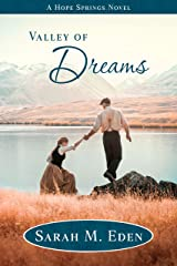 Valley of Dreams (Longing for Home Book 6) Kindle Edition
