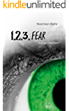 1, 2, 3, fear (German Edition)
