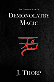 The Complete Book of Demonolatry Magic