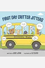 First Day Critter Jitters Kindle Edition