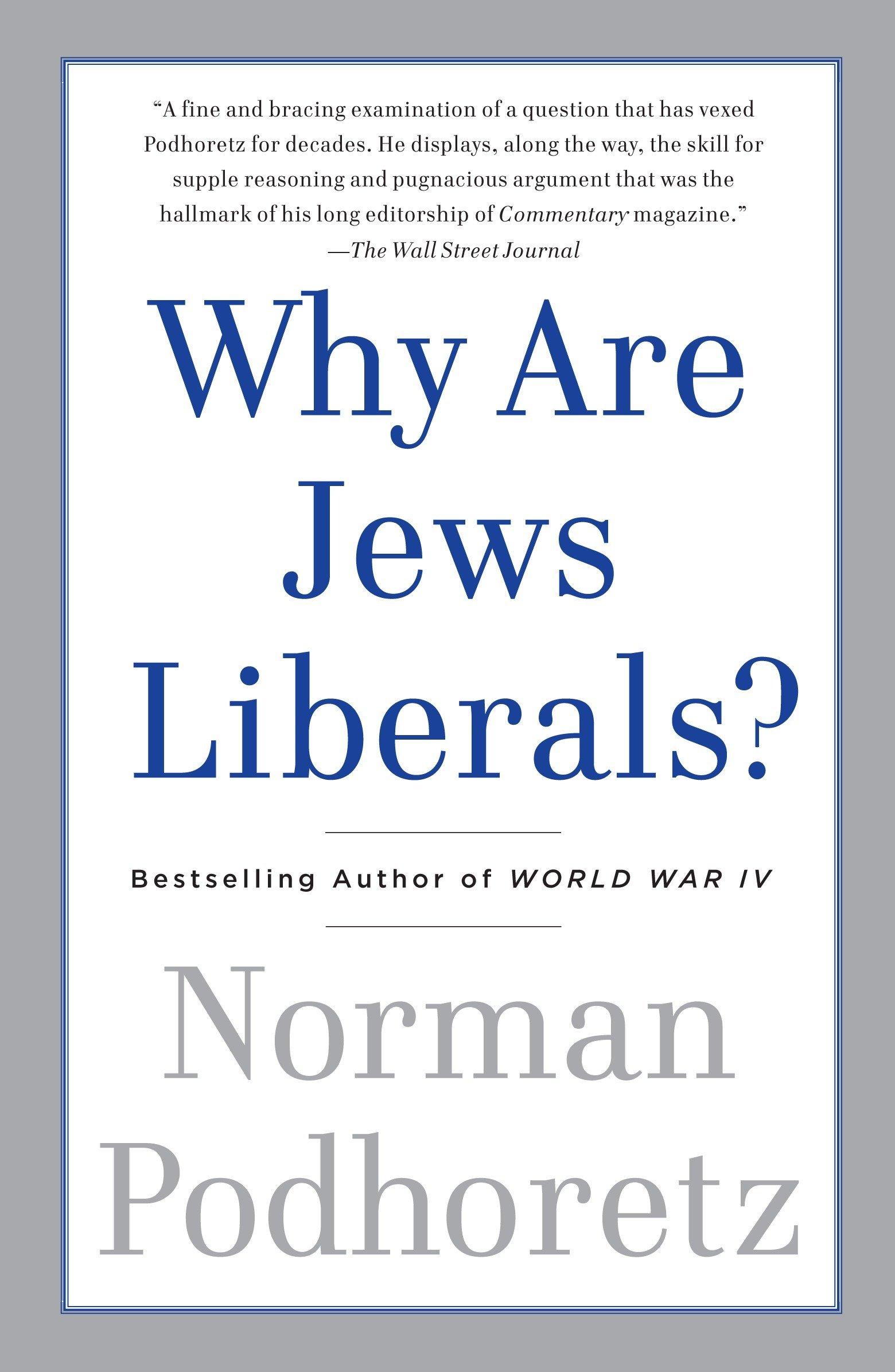 Download Why Are Jews Liberals? PDF