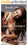 Apples & Oranges (The This & That Series Book 2)