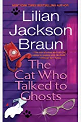 The Cat Who Talked to Ghosts (Cat Who... Book 10) Kindle Edition