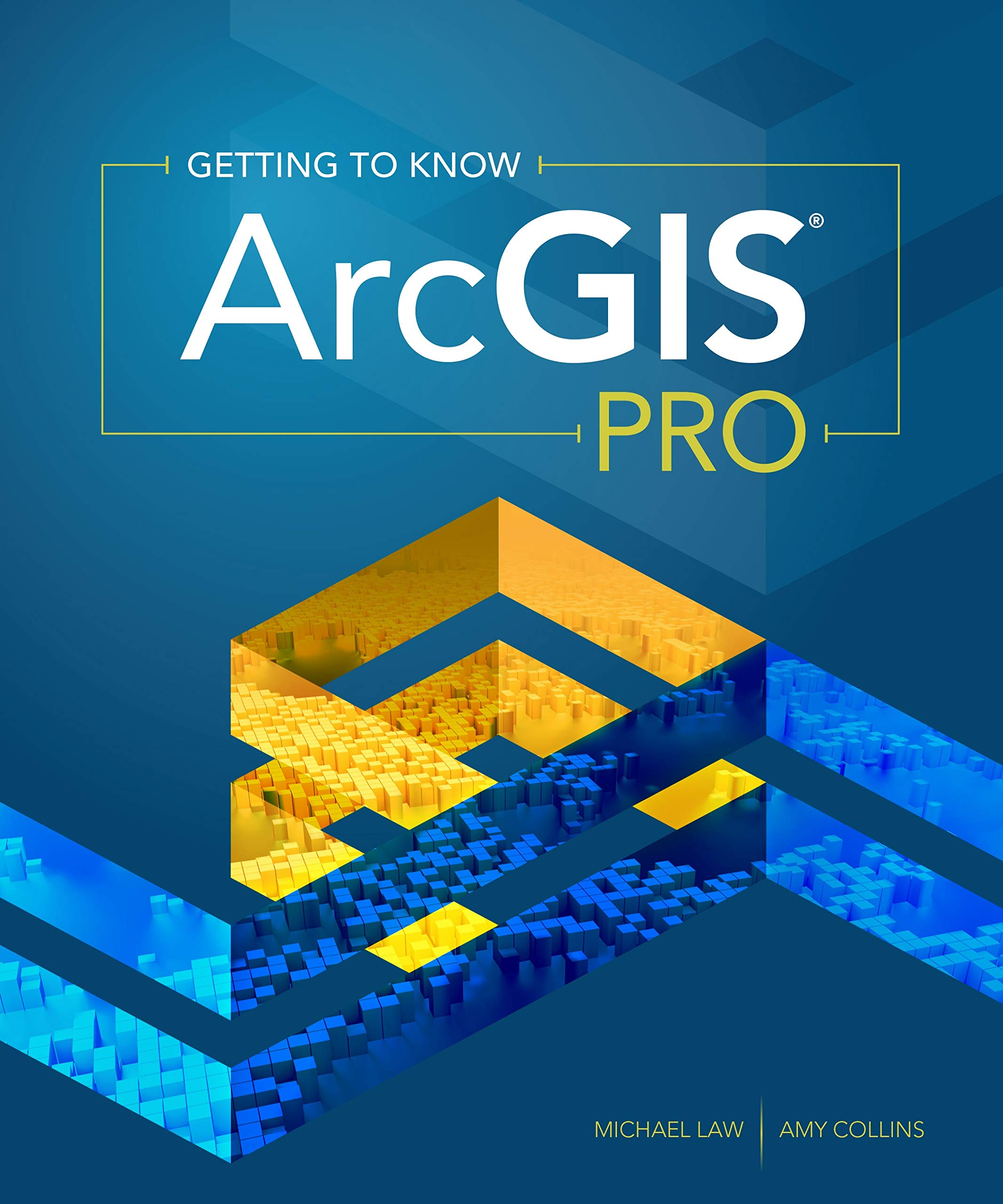 Getting to Know ArcGIS Pro: Michael Law, Amy Collins