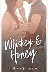 Whiskey & Honey Kindle Edition