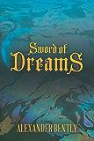Sword of Dreams (The Portal Walker Series Book 1)