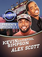 "LAFF MOBB Presents Comedy Mixtape Volume 3 - Kevin ""Damn Fool"" Simpson, Alex Scott"