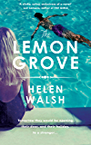 The Lemon Grove: The bestselling summer sizzler - A Radio 2 Bookclub choice