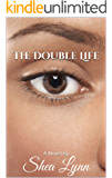 The Double Life: A Novel By
