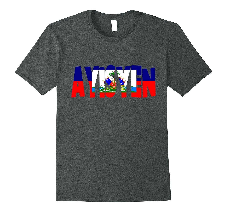 Ayisyen Haitian Pride T-Shirt - Haitian Flag Shirt-CD