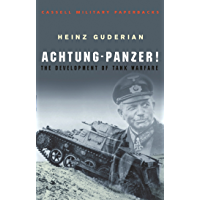 Achtung Panzer!: The Development of Tank Warfare (CASSELL MILITARY PAPERBACKS) (English Edition)