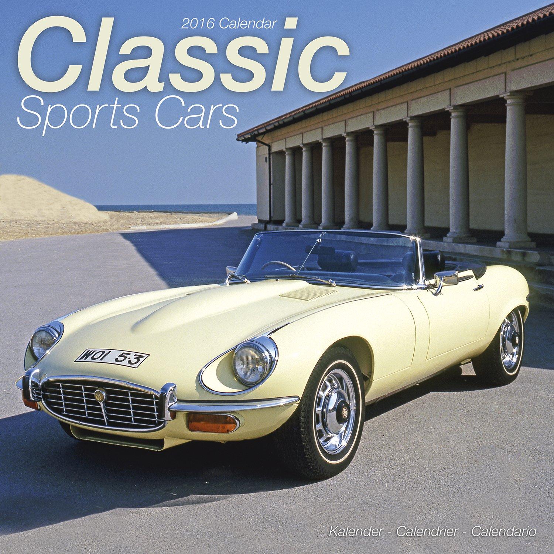 Classic Sports Cars Calendar Wall Calendars Car Calendar
