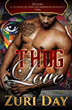 Thug Love (Decades: A Journey Of African-American Romance Book 10)