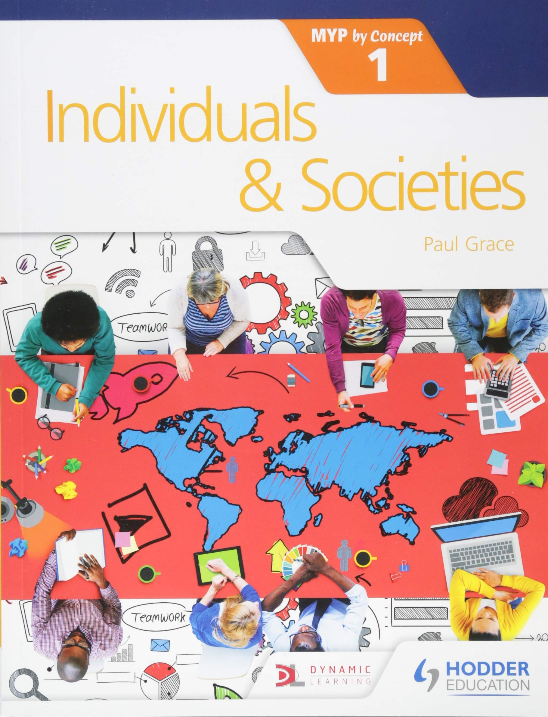 Individuals and Societies for the IB MYP 1: by Concept (Myp